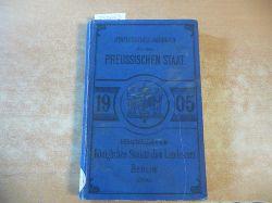 (Hrsg.) Königlich Preussischen Statisischen Landesamte  Statistisches Jahrbuch für den Preußischen Staat. 3. Jahrgang - 1905