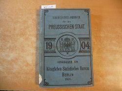 (Hrsg.) Königlich Preussischen Statisischen Landesamte  Statistisches Jahrbuch für den Preußischen Staat. 2. Jahrgang - 1904