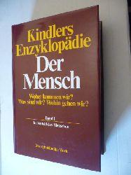 Wendt, Herbert und Norbert Loacker (Hrsg.)  *Kindlers Enzyklopädie DER MENSCH. 10 Bände komplett