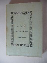 Diverse  Viaggio di Lionardo di Niccolò Frescobaldi Fiorentino in Egitto e in Terra Santa, con un discorso dell