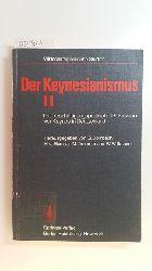 Bombach, Gottfried [hrsg.] ; Ramser, Hans-Jürgen [Hrsg.] ; Timmermann, Manfred [hrsg.] ; Wittmann, Walter [Hrsg.]  Der Keynesianismus II : Die beschäftigungspolitische Diskussion vor Keynes in Deutschland. Dokumente und Kommentare
