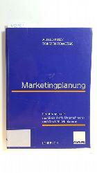 Kuß, Alfred ; Tomczak, Torsten  Marketingplanung : Einführung in die marktorientierte Unternehmens- und Geschäftsfeldplanung