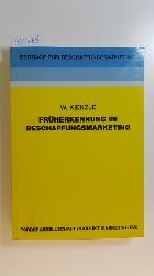 Kienzle, Wilfried  Früherkennung im Beschaffungsmarketing