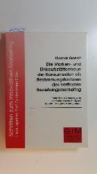 Goerdt, Thomas  Die Marken- und Einkaufsstättentreue der Konsumenten als Bestimmungsfaktoren des vertikalen Beziehungsmarketing : theoretische Grundlegung und empirische Analysen für das Category Management