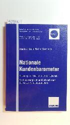 Bruhn, Manfred,i1949- ; Murmann, Britta  Nationale Kundenbarometer : Messung von Qualität und Zufriedenheit ; Methodenvergleich und Entwurf eines Schweizer Kundenbarometers