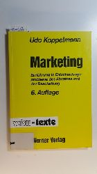 Koppelmann, Udo  Marketing : Einführung in Entscheidungsprobleme des Absatzes und der Beschaffung