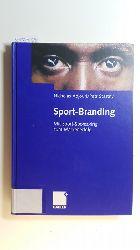Adjouri, Nicholas ; Stastny, Petr  Sport-Branding : mit Sport-Sponsoring zum Markenerfolg