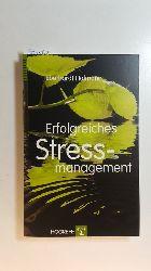 Hofmann, Eberhardt  Erfolgreiches Stressmanagement