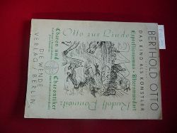Baumann, Paul  Berthold Otto., Der Mann - die Zeit - das Werk - das Vermächtnis. (Die Kind als Künstler ... Rudolf Pannwitz, Hohe und frohe Zeit) Viertes Buch