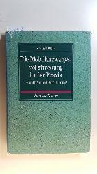 Hintzen, Udo ; Wolf, Hans-Joachim  Mobiliarzwangsvollstreckung in der Praxis : Grundlagen und Durchführung