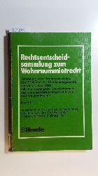 Diverse  Rechtsentscheidsammlung zum WohnraummietrechtTeil: Bd. 9. 1989., Mit den wichtigsten Entscheidungen des Bundesverfassungsgerichts zum Wohnraummietrecht