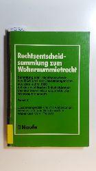 Diverse  Rechtsentscheidsammlung zum WohnraummietrechtTeil: Bd. 10. 1990., Mit den wichtigsten Entscheidungen des Bundesverfassungsgerichts zum Wohnraummietrecht