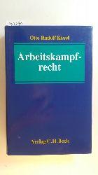 Kissel, Otto Rudolf  Arbeitskampfrecht : ein Leitfaden