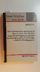 Birkedal, Erik Christoph Olaf  Die Implementation des Staatsziels Umweltschutz (Art. 20 a GG) in das Bauplanungsrecht und seine Auswirkungen auf das bauplanungsrechtliche Abwägungsgebot