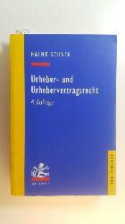 Schack, Haimo  Urheber- und Urhebervertragsrecht. 4., neu bearb. Aufl.