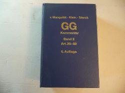 Mangoldt, Hermann von [Begr.] ; Klein, Friedrich [Bearb.] ; Starck, Christian [Hrsg.]  Kommentar zum Grundgesetz. Band 2. Artikel 20 bis 82