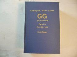 Mangoldt, Hermann von [Begr.] ; Klein, Friedrich [Bearb.] ; Starck, Christian [Hrsg.]  Kommentar zum Grundgesetz. Band 3. Artikel 83 bis 146