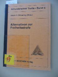 Sievering, Ulrich O. [Hrsg.]  Arnoldshainer Texte ; Bd. 5  Alternativen zur Freiheitsstrafe