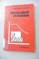 Baur, Hermann ; Bossenmayer, Horst  Wärmeschutz im Hochbau : Anforderungen, Anleitung für Nachweise, Hilfen und Rechenwerte, Formulare, Beispiele