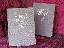 Berdrow, Wilhelm Alfred Krupp : Bde. I + II 2. Aufl.
