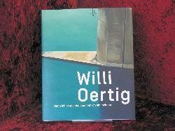 Oertig, Willi [Ill.] ; Landert, Markus [Hrsg.] ; Hoefert, Christiane [Hrsg.] ; Hoefert, Christiane ; Landert, Markus: Willi Oertig. Wenn ich etwas bin, dann bin ich ein Indianer! 1. Aufl.