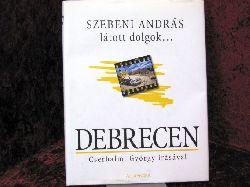 Andras, Szebeni Debrecen