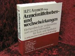 Ammon, H.P.T. (Hg.) Arzneimittelneben- und wechselwirkungen. Ein Handbuch zur umfassenden und raschen Information für Ärzte und Apotheker