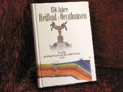 """Bartling, Gerhard 150 Jahre Heilbad Oeynhausen: Als der König """"... der Badeanstalt in Neusalzwerk den Namen Bad Oeynhausen..."""" beilegte"""