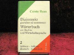 Conte, Giuseppe Wörterbuch der Rechts- und Wirtschaftssprache 2. Deutsch - Italienisch