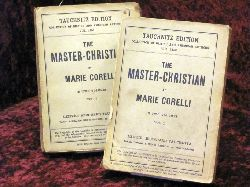 Corelli, Marie The Master-Christian. Collection of british  and american Authors in two Volumes : Vol I: 3450  + Vol. II: 3451 o. Ang. Aufl.