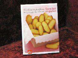 Alice Laffont Vos desserts préférés : Sans lait ni gluten