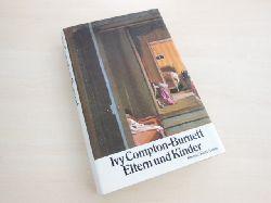 Compton-Burnett, Ivy:  Eltern und Kinder. Roman.