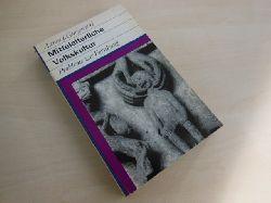 Gurjewitsch, Aaron J.:  Mittelalterliche Volkskultur. Probleme zur Forschung.