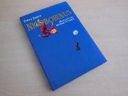 Jones, Terry:  Nicobobinus. Mit Illustrationen von Michael Foreman.