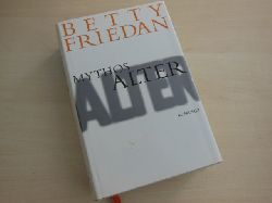 Friedan, Betty:  Mythos Alter.