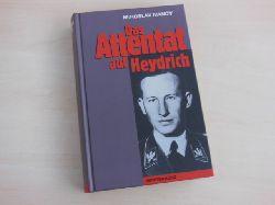 Ivanov, Miroslav:  Das Attentat auf Heydrich.