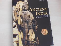Albanese, Marilia:  Ancient India. From the origins to the XIII century AD.