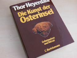 Heyerdahl, Thor:  Die Kunst der Osterinsel. Geheimnisse und Rätsel.