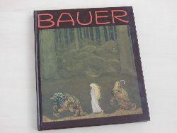 Bauer, en konstnär och hans sagovärld. Nationalmuseum Stockholm 26.12.1981 - 12.4.1982, Jönköpings Läns Museum 07.05. - 26.09.1982.