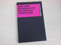 Lorenz, Kuno:  Einführung in die philosophische Anthropologie.
