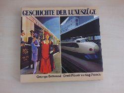 Behrend, George:  Geschichte der Luxuszüge.