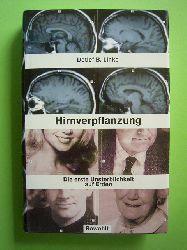 Linke, Detlef Bernhard.  Hirnverpflanzung. Die erste Unsterblichkeit auf Erden.