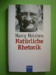 Holzheu, Harry.  Natürliche Rhetorik.