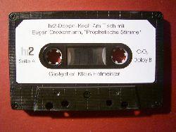 Drewermann, Eugen.  Prophetische Stimme. hr2-Doppel-Kopf. (MC). Mittschnitt des Hessischen Rundfunks der Sendung `Doppel-Kopf` vom 30.05.2004, Klaus Hofmeister interviewt Eugen Drewermann.