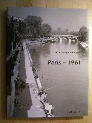 Reinshagen, Hans Georg.  Paris - 1961.