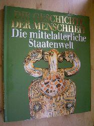 Bovo, Elisabetta, Ingrid Lenz-Aktas Werner Lord (Red.) u. a.  Die Geschichte der Menschheit. Band 8. Die mittelalterliche Staatenwelt.