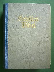 Autorenkollektiv.  Schülerbibel nach der deutschen Übersetzung D. Martin Luthers.