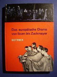 Büttner, Ludwig.  Das europäische Drama von Ibsen bis Zuckmayer. Dargestellt an Einzelinterpretationen.