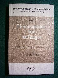Illing, Kurt-Hermann.  Homöopathie für Anfänger. Eine Einführung für Ärzte und Studierende. Band 1.
