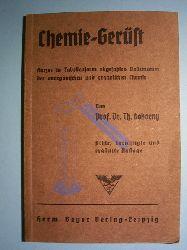Bokorny, Th.  Chemie-Gerüst. Kurzes in Tabellenform abgefaßtes Vademecum der anorganischen und organischen Chemie.